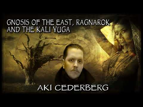 Gnosis of the East, Ragnarok, and the Kali Yuga