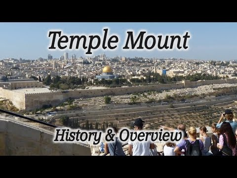Jerusalem & Israel: Temple Mount History & Overview