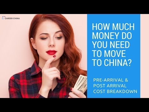 How much money do you need to move to China?  Pre-Arrival and Post-Arrival cost breakdown