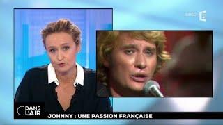 Johnny : une passion française #cdanslair 06.12.2017