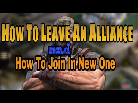 How To Leave An Alliance And Join On A New One | Last Empire War Z