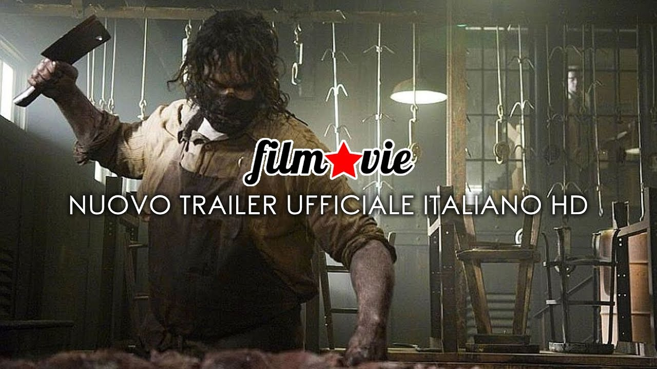 Leatherface - Nuovo Trailer Italiano HD