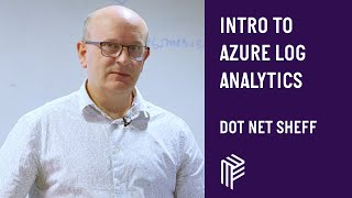 Introduction to Azure Log Analytics - Dot Net Sheff - November 2018 thumbnail