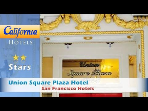 Union Square Plaza Hotel, San Francisco Hotels - California
