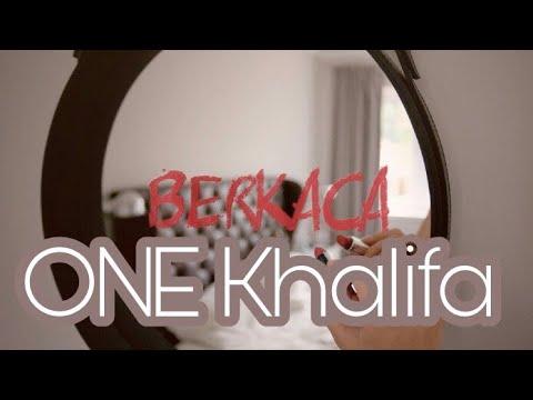 - BERKACA - One khaliFa
