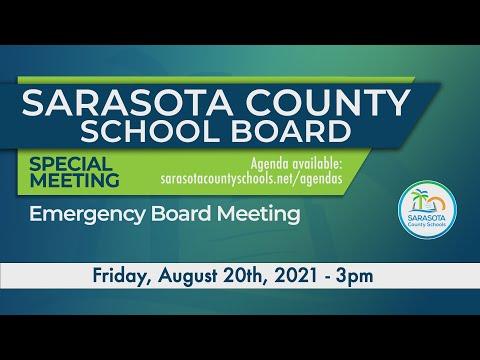Sarasota County Schools Board  Emergency Meeting 08 20 2021