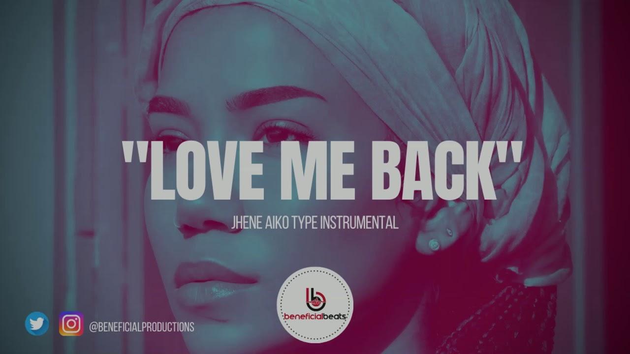 "[FREE} Jhené Aiko Type Beat ""Love Me Back"" | 2020 R&B instrumental"