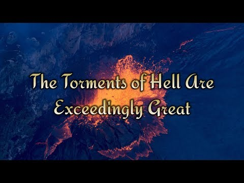 The Torments of Hell Are Exceedingly Great by Jonathan Edwards