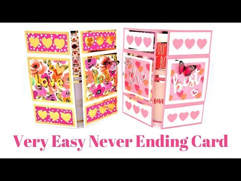 Never Ending Card | Infinity Card | Valentine's Series 2019
