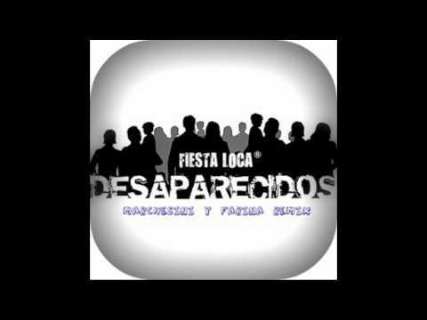 Desaparecidos - Fiesta Loca (Marchesini & Farina Remix)