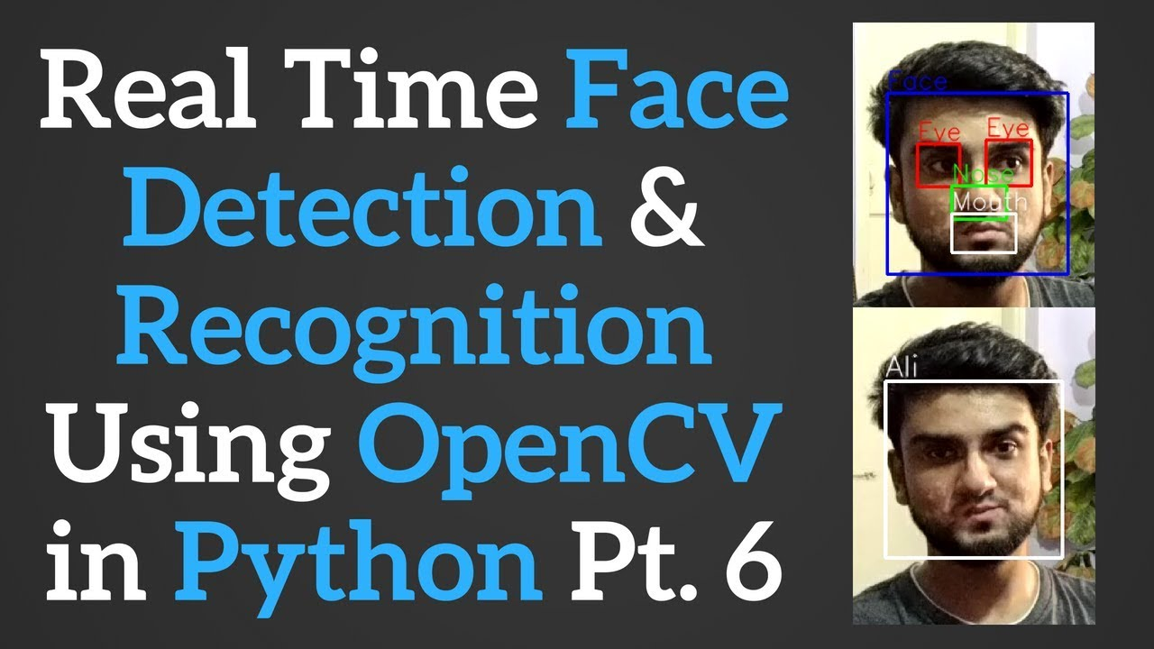 Recognizing a Person by Face | Real Time Face Recognition in OpenCV with  Python p  6