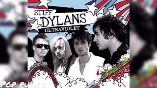 Stiff Dylans - Ever Fallen In Love