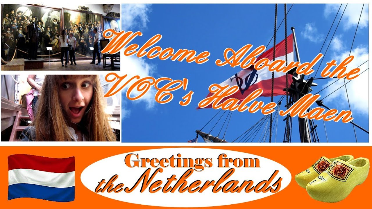 Welcome Aboard The Vocs Halve Maen Greetings From The Netherlands
