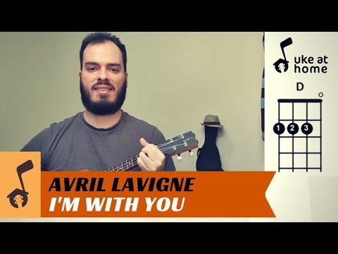 Avril Lavigne - I'm With You   Ukulele Tutorial