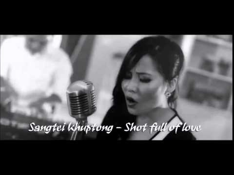 Sangtei Khuptong - Shot full of love (Cover)