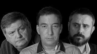 VIDEO: GLENN GREENWALD AND JAMES RISEN DEBATE THE TRUMP/RUSSIA INVESTIGATION