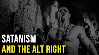 Satanism and the Alt Right