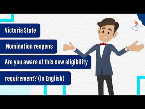 Session: Victoria State Skilled Nomination Visa Reopened I Eligibility Requirement Changed (English)