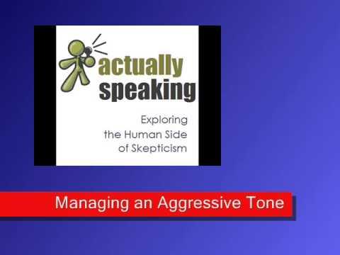 Managing an Aggressive Tone