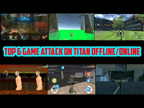 Top 6 Game Attack On Titan Android Offline/Online