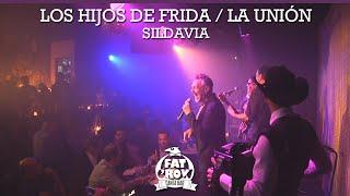 FAT CROW TV - LOS HIJOS DE FRIDA / LA UNIÓN SILDAVIA
