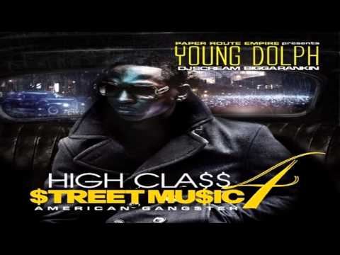 Young Dolph   Never Ft  Trae Tha Truth High Class Street Music 4 American Gangster (NEW)