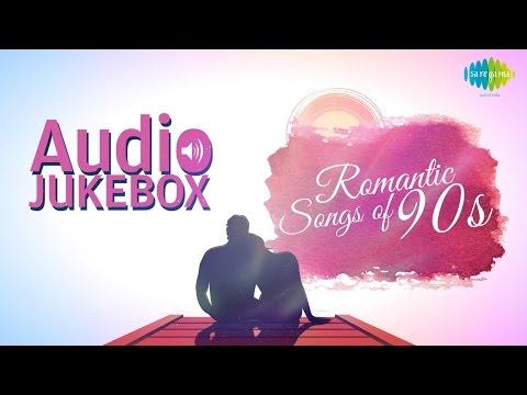 Romantic Songs of 90s  Old Hindi Love Songs  Audio Jukebox