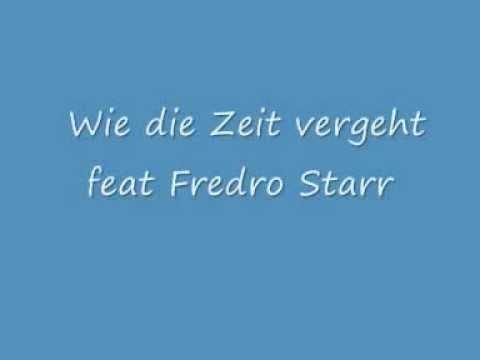 Wie die Zeit vergeht feat Fredro Starr