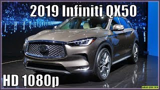 Infiniti QX50 2019 | 2019 Infiniti QX50 Review And Pics