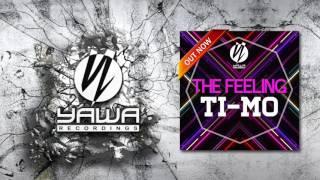 Ti-Mo - The Feeling (Radio Edit)