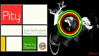 Sista Bethsabee - Pity (Mooncat RMX & U.Stone Jungle Dub Edit)