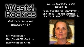 From Victim to Survivor: The Dark World of MKULTRA, An Interview with Elisa E.
