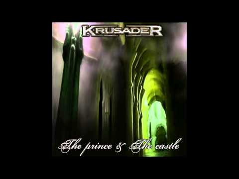 Krusader - The Prince & The Castle (2009)