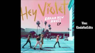 Gambar cover Hey Violet - Brand New Moves (Empty Arena)