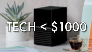 Top 5 Tech Under $1000
