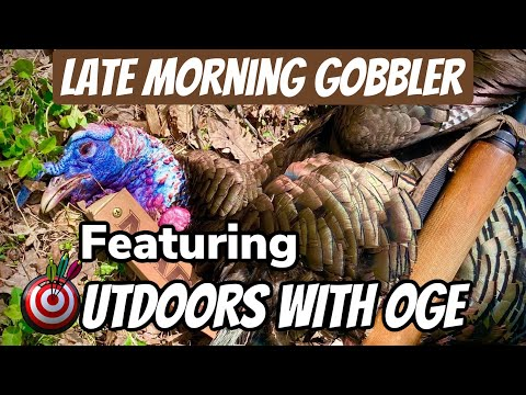 Late morning Gobbler Down In West Virginia Featuring OUTDOORS With Oge