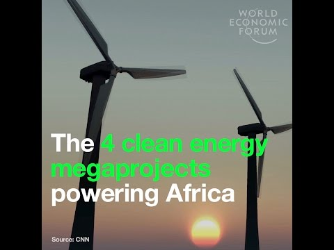 The 4 clean energy megaprojects powering Africa