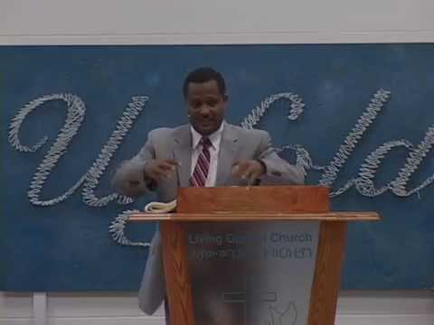 መርከቧ ለምን ተናወጠች? Pastor Worku Yimer @ Living Gospel Church - Winnipeg, Canada