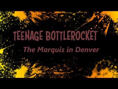 Teenage Bottlerocket Denver, Co Live @ the Marquis 2016 4k