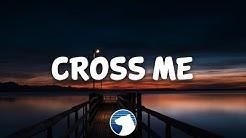 Ed Sheeran - Cross Me (Clean - Lyrics) ft. Chance The Rapper & PnB Rock