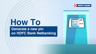 Forgot your debit card pin? Generate a new pin on HDFC Netbanking. HDFC Bank, India's no. 1 bank*