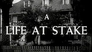 A Life at Stake (1954) [Film Noir] [Drama]