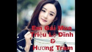 Em Gái Mưa - Hương Tràm & Triệu Lệ Dĩnh