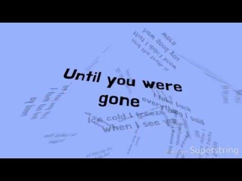 Until You Were Gone - The Chainsmokers & Tritonal Feat. Emily Warren LYRICS