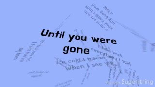 Until You Were Gone - The Chainsmokers & Tritonal feat. Emily Warren LYRICS