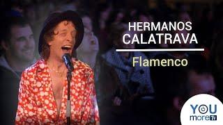HERMANOS CALATRAVA - FLAMENCO