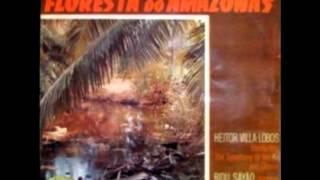 """Heitor Villa-Lobos """"Floresta do Amazonas"""""""