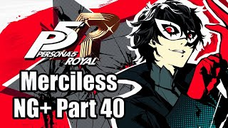 Persona 5 Royal - Merciless Mode NG+ Playthrough PART 40 - Semester 3 [PS4 PRO] - No Spoilers!