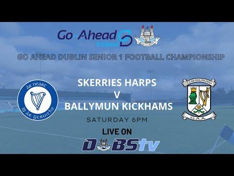 SFC 1 - Skerries Harps v Ballymun Kickhams