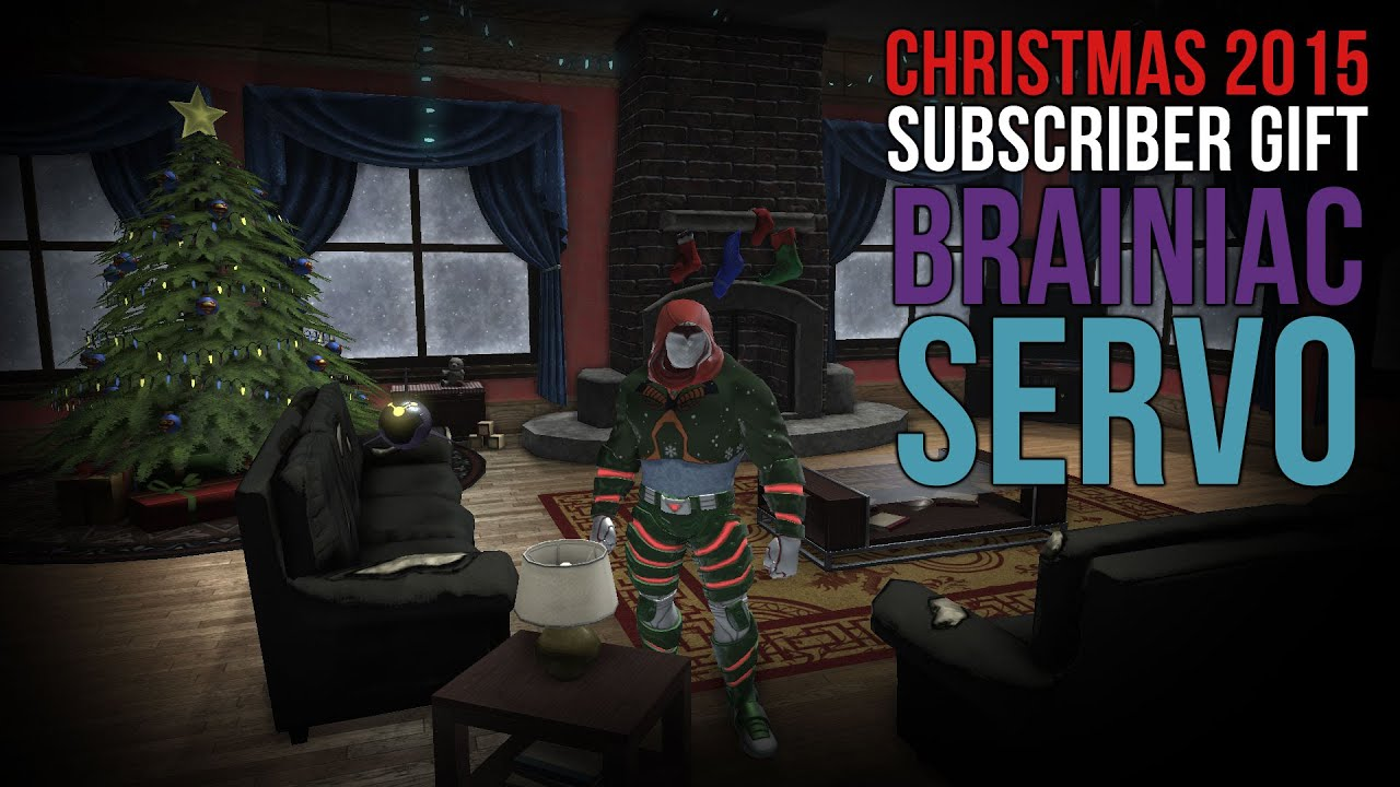 dcuo 2015 subscriber holiday gift brainiac servo youtube